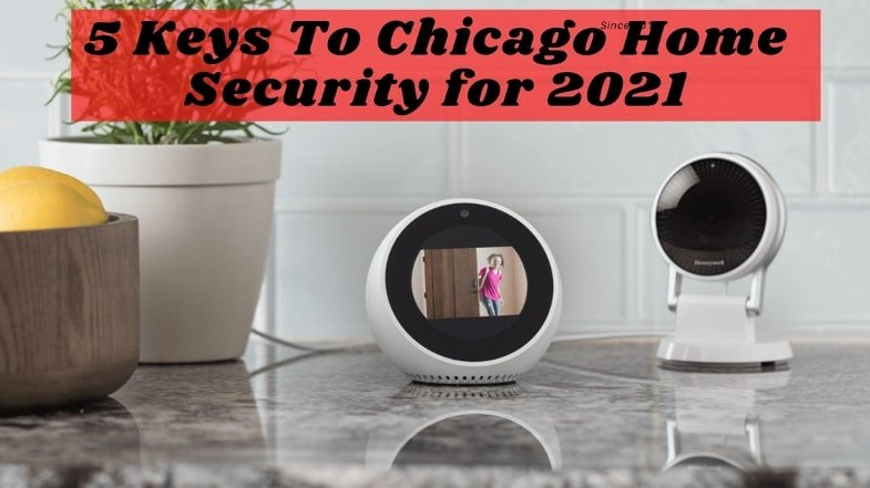 Chicago Home Security Alarm Systems